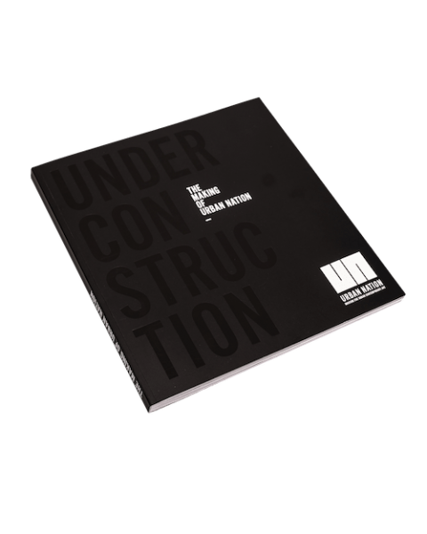 UNDER CONSTRUCTION - THE MAKING OF URBAN NATION, Softcover